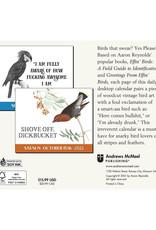 Effin Birds  2022 Pad Calendar
