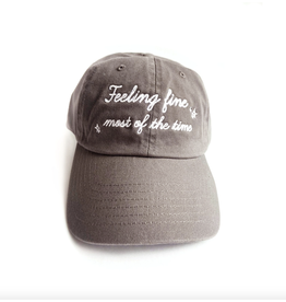 Feelin' Fine Most of the Time Hat