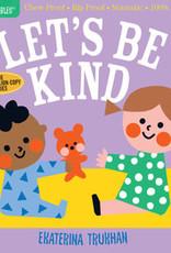 Indestructibles - Let's Be Kind