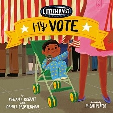 Citizen Baby: My Vote