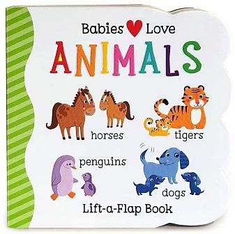 Cottage Door Press Babies Love Animals
