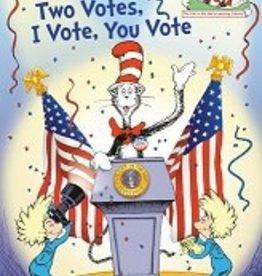 One Vote Two Votes I Vote You Vote