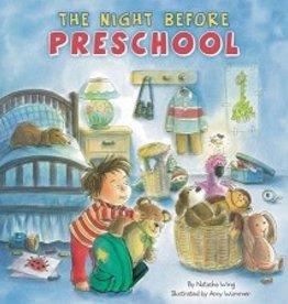 Night Before Preschool, Natasha Wing