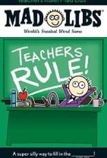 Mad Libs, Teachers Rule