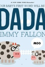 Your Baby's First Words Will Be Dada Board Book