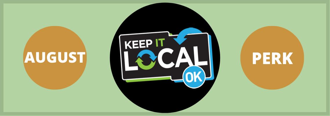 August Keep It Local Perk: Bonus Reward Perks