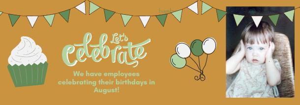 August Birthday Celebrations