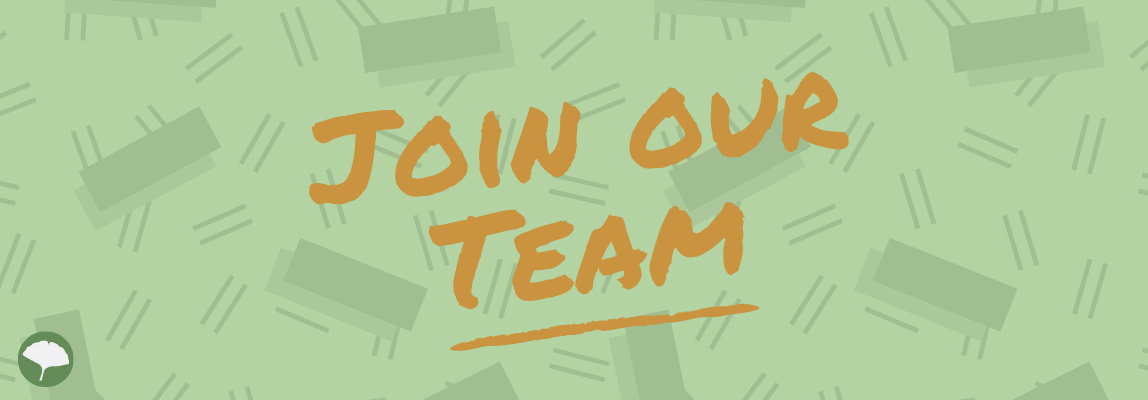 We are  Always Looking for Great People to Join Our Team!