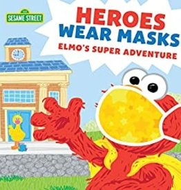Heroes Wear Masks