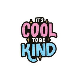Cool To Be Kind Vinyl Sticker