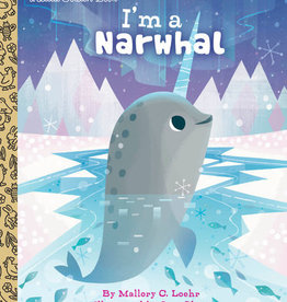 Little Golden Book - I'm a Narwhal