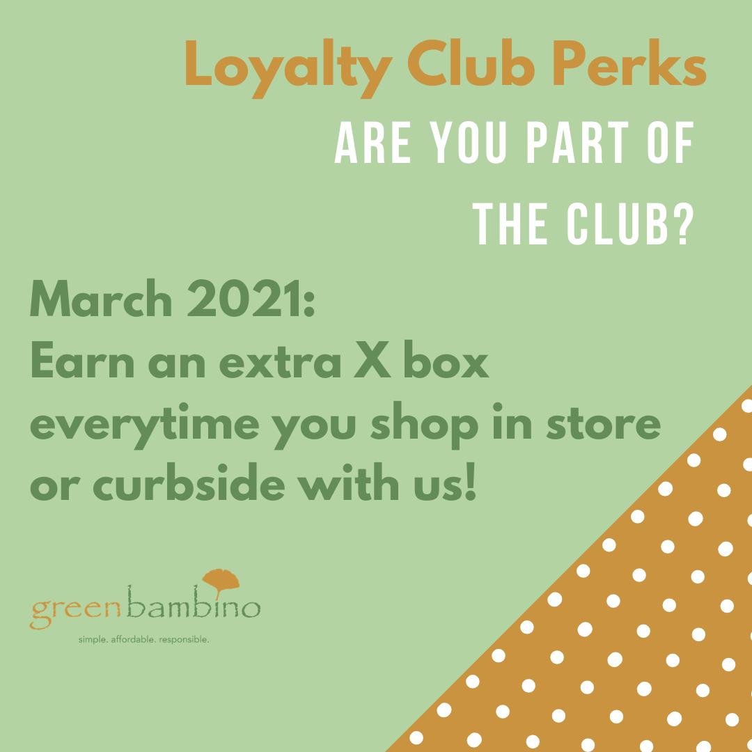 March 2021 - Loyalty Club Perk
