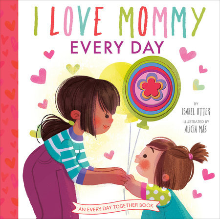 I Love Mommy Every Day