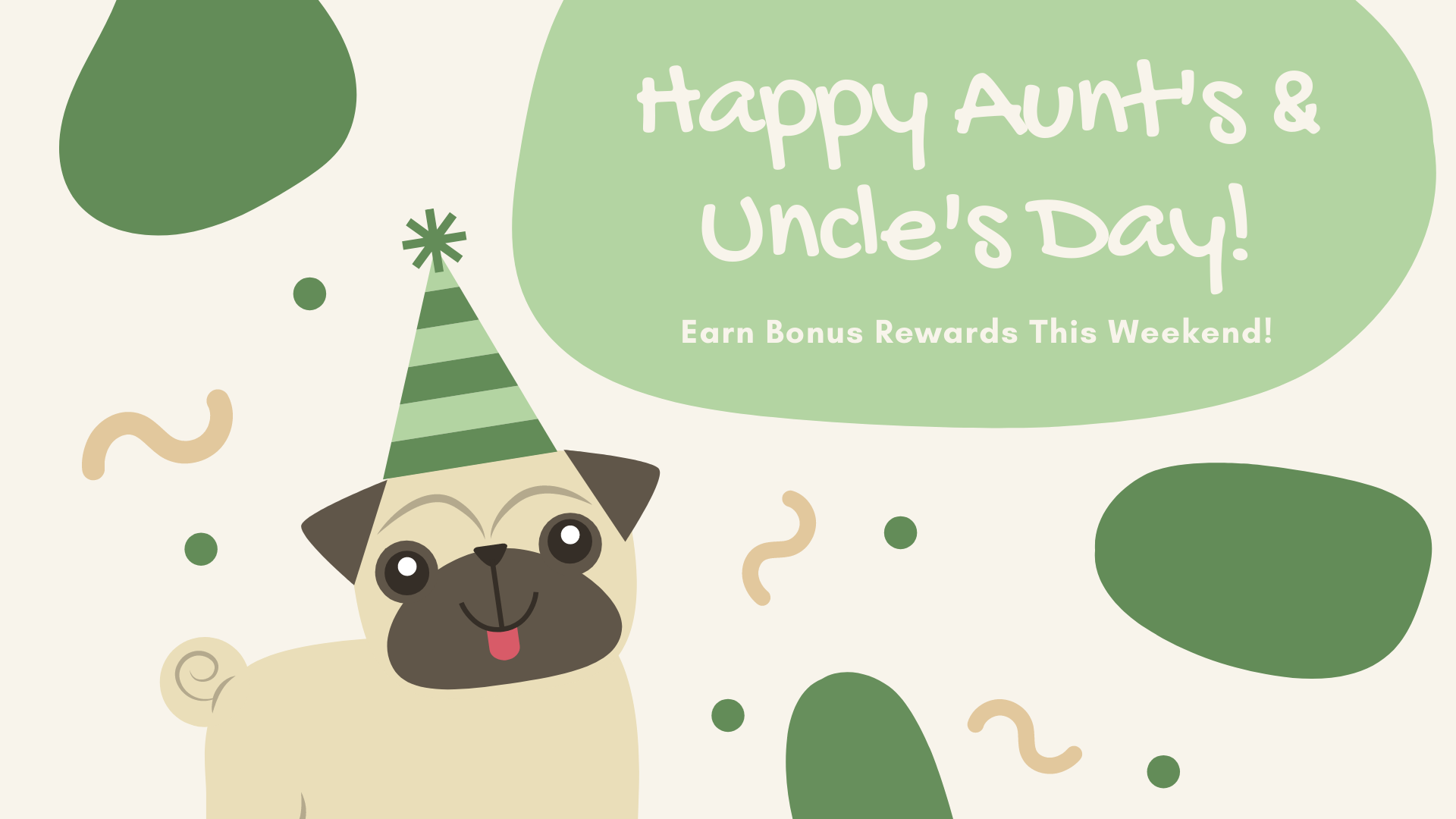 Aunt's and Uncle's Day 2021 - Bonus Rewards this Weekend!