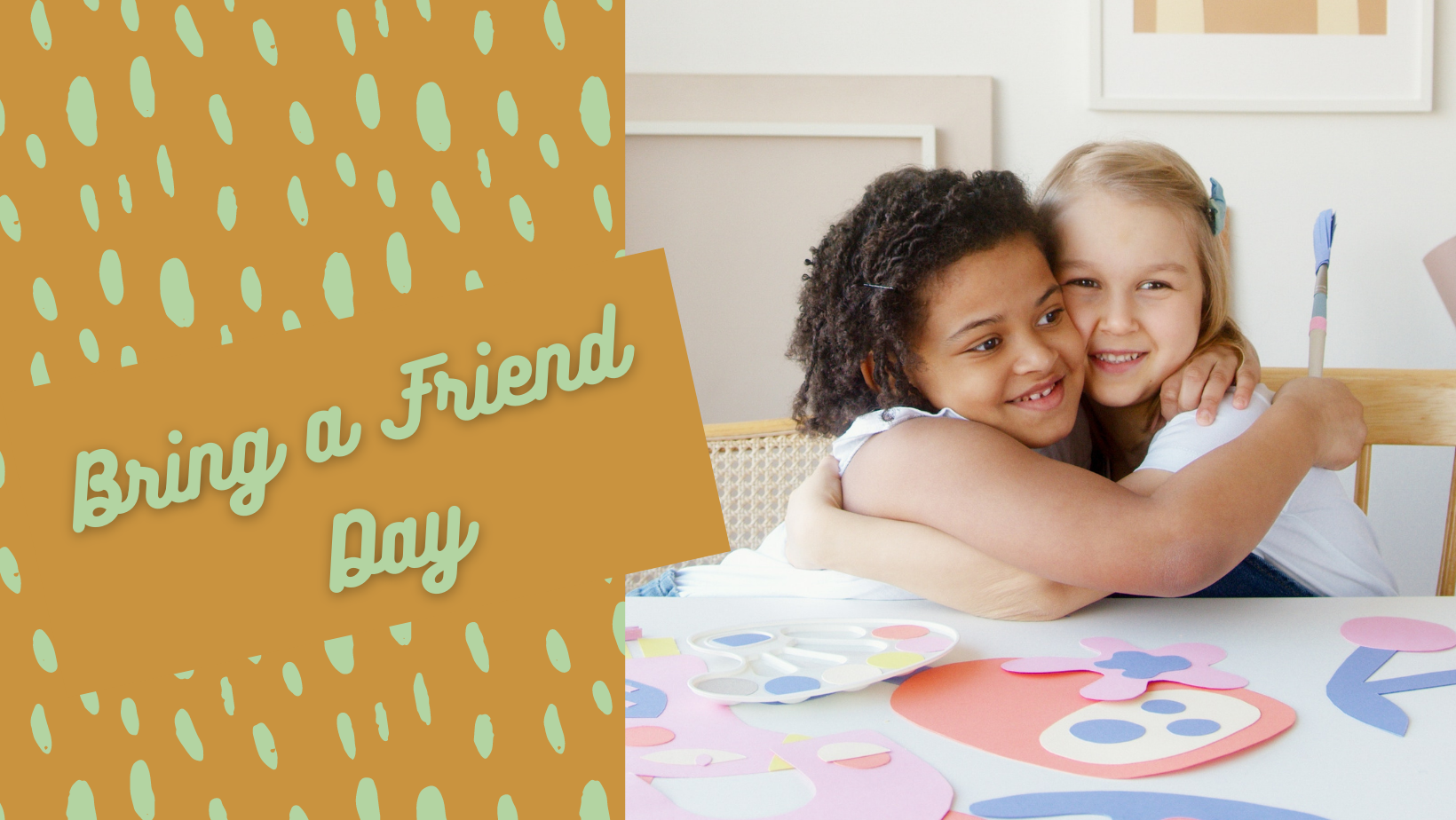 Bring a Friend Day - August 22, 2021!