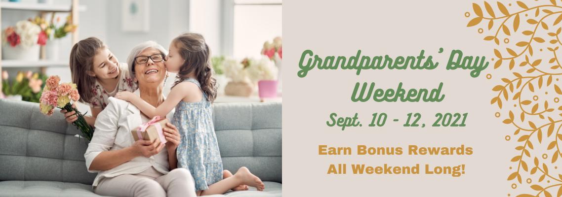 Grandparents' Day Weekend - Earn Bonus Rewards All Weekend Long!