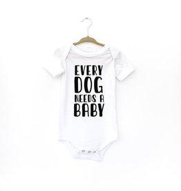 """Wildwood Landing """"Every Dog Needs A Baby"""" Bodysuit"""