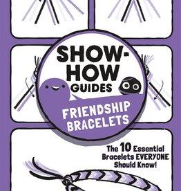 Show-How Guide:  Friendship Bracelets