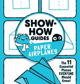 Show-How Guide:  Paper Airplanes