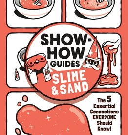 Show-How Guide:  Slime & Sand