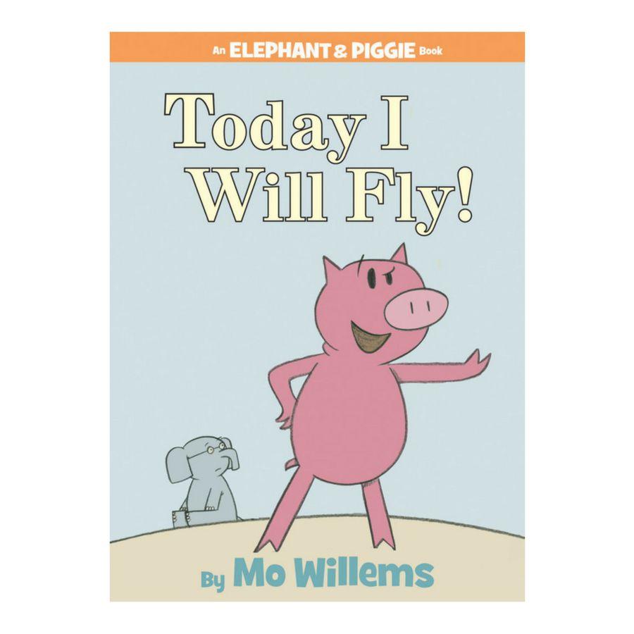 Elephant & Piggie Today I Will Fly!
