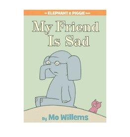 Elephant & Piggie My Friend is Sad