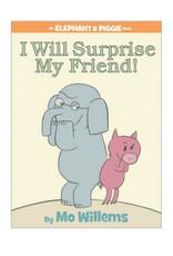 Elephant & Piggie I Will Surprise My Friend