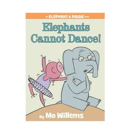 Elephant & Piggie Elephants Cannot Dance!