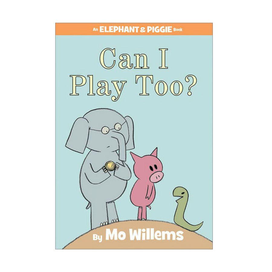 Elephant & Piggie Can I Play Too?