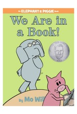 Elephant & Piggie WE ARE IN A BOOK!