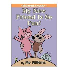 Elephant & Piggie My New Friend Is So Fun