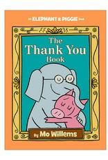 Elephant & Piggie The Thank You Book
