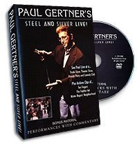 Paul Gertiner's Steel and Silver LIVE!