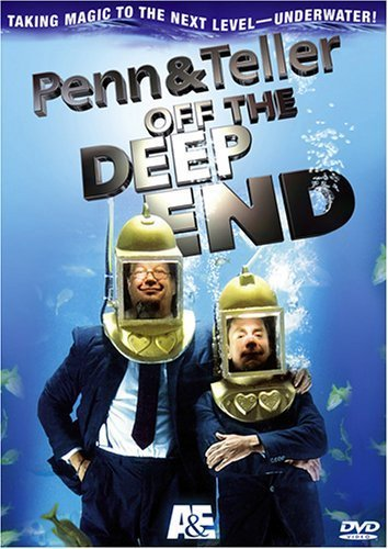 Penn and Teller Off The Deep End