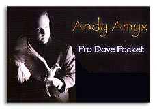 Andy Amyx Pro Dove Pocket