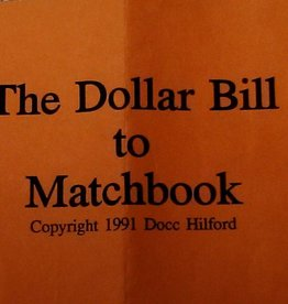 The Dollar Bill to Matchbook by Docc Hilford