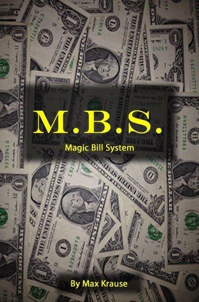 Max Krause MBS  (Magic Bill System)