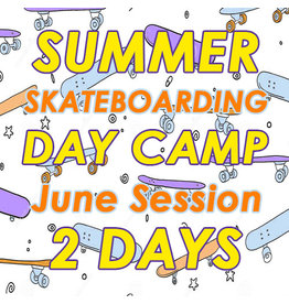 Southside June Skateboarding 2 Days Camp