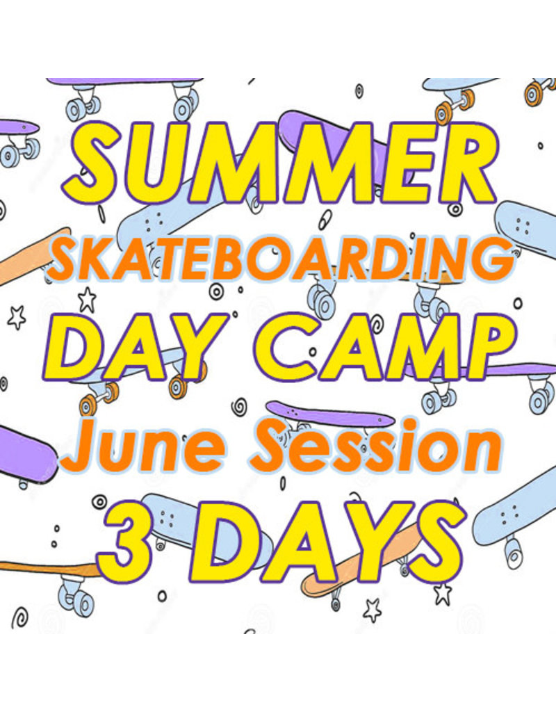 Southside June Skateboarding 3 Days Camp