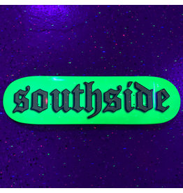 Southside Southside Old English Deck Blacklight Neon Dip 7.75x31.3