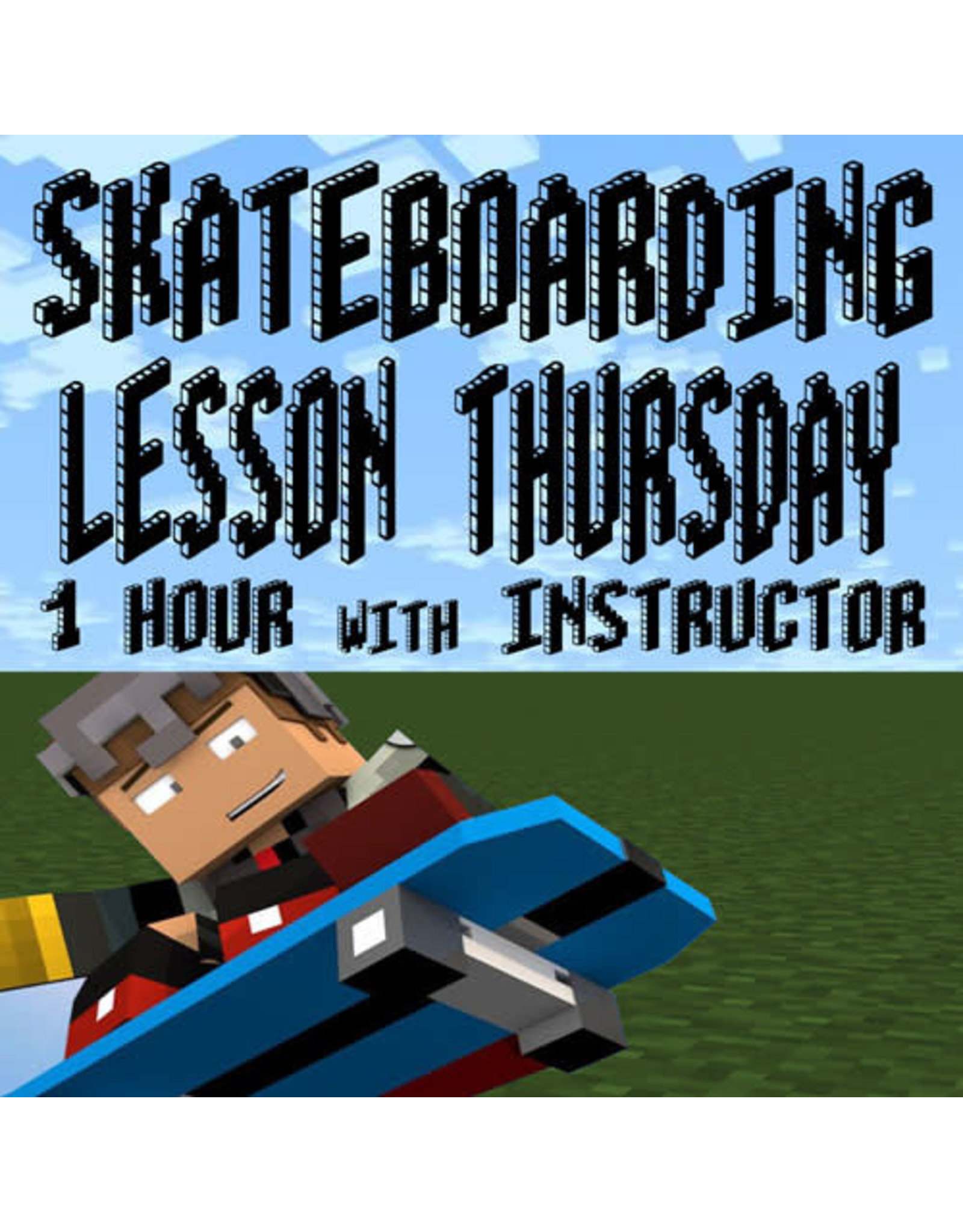 Southside 1 Hour Thursday Skateboarding Lesson with Instructor