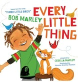 """playtime every little thing - based on """"three little birds"""" by bob marley"""
