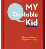 book my quotable kid: a parents' journal of unforgettable quotes