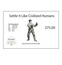 Settle It Like Civilized Humans Imperial Stout 5 Gal Beer Recipe Kit