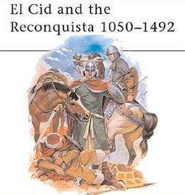 Osprey Publishing (OSP) El Cid and the Reconquista 1050-1492 (SC)