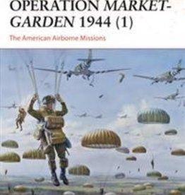 Osprey Publishing (OSP) Operation Market Garden 1944 (pt.1) (SC)