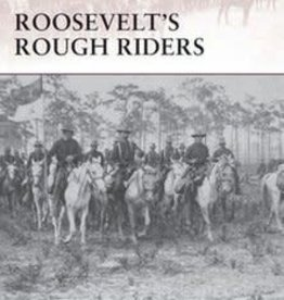 Osprey Publishing (OSP) Roosevelts Rough Riders