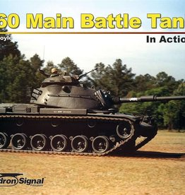 Squadron Signal      Publications (SSP) M60 Patton Main Battle Tank in Action