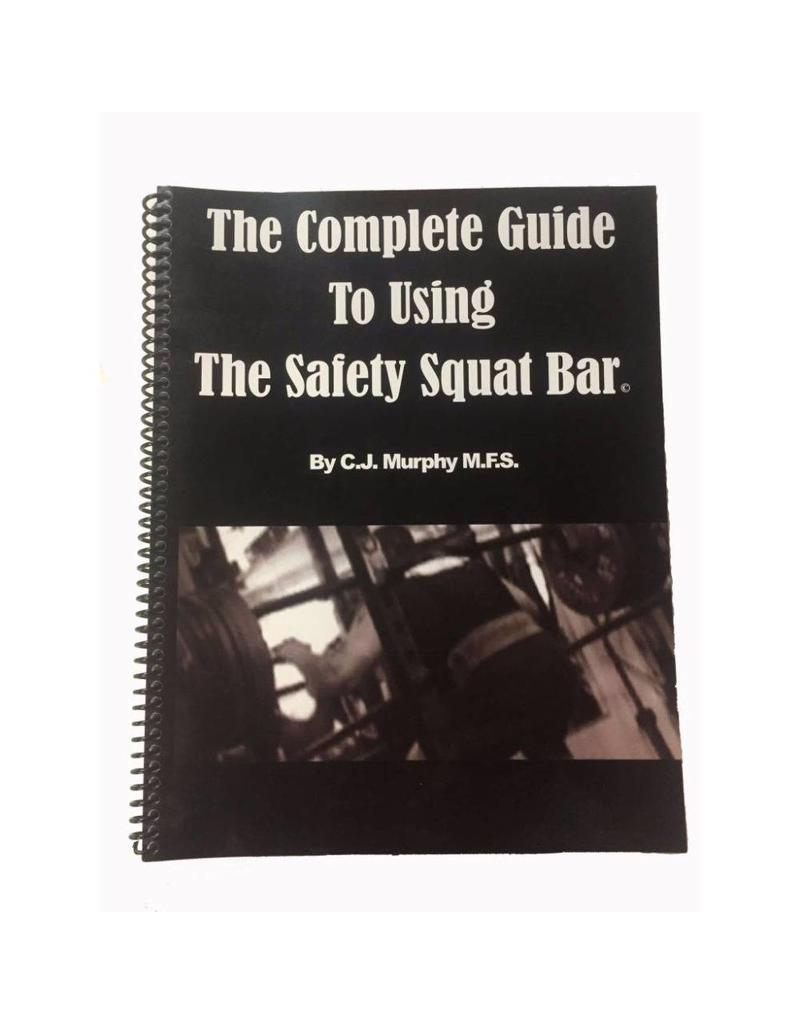 The Complete Guide to Using the Safety Squat Bar