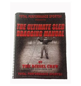 Ultimate Sled Dragging Manual